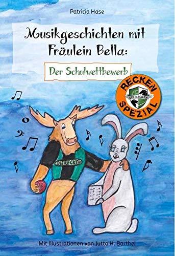 Musikgeschichten mit Fräulein Bella: Der Schulwettbewerb
