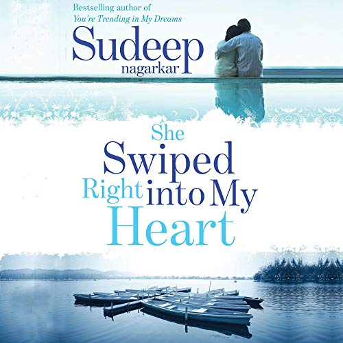 She Swiped Right into My Heart audiobook cover art