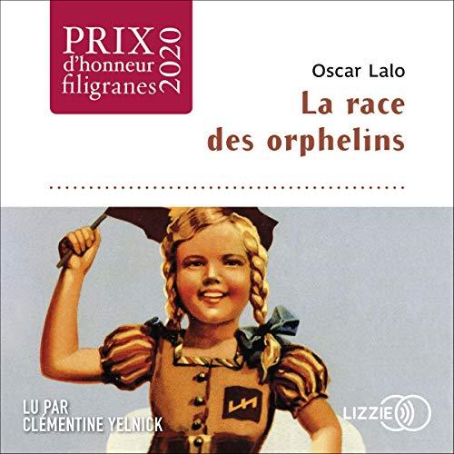 Couverture de La Race des orphelins