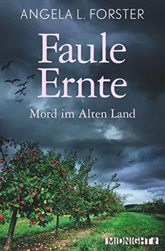 Faule Ernte: Mord im Alten Land (Ein-Petra-Taler-Krimi 5)