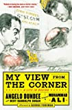 My View from the Corner: A Life in Boxing (English Edition)