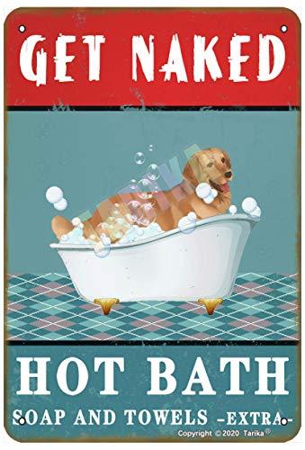 Get Naked Hot Bath Soap and Towels Extta Golden Retriever Hund für Zuhause, Haus, Bad, Whirlpool, Metallschild, Wanddekoration, 30,5 x 20,3 cm