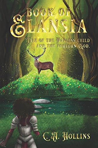 Book of Elansia: Tale of the Hapless Child and the Forlorn God