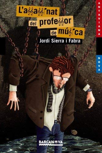 L\'assassinat del professor de música (Llibres infantils i juvenils - Antaviana - Antaviana Blava)