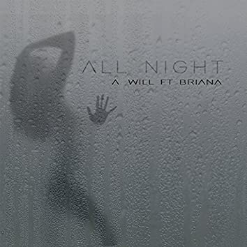 All Night (feat. Briana)