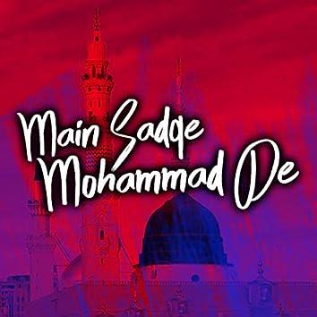 Mein Sadqe Mohammad De Darbar Toon