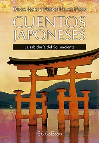 Cuentos japoneses. La sabiduría del sol naciente (Sabiduría ancestral)