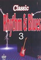 Classic Rhythm and Blues - Vol. 3 [Import anglais]