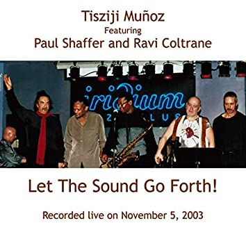 Let The Sound Go Forth! (Live)