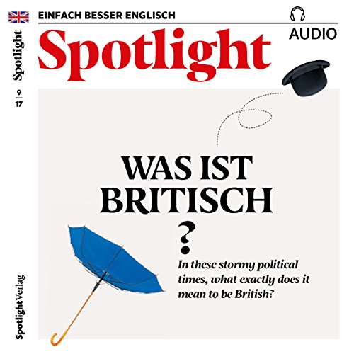Spotlight Audio - What does it mean to be British? 9/2017 audiobook cover art