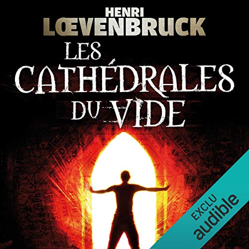 Les cathédrales du vide     Ari Mackenzie 2              By:                                                                                                                                 Henri Loevenbruck                               Narrated by:                                                                                                                                 François Montagut                      Length: 13 hrs and 44 mins     Not rated yet     Overall 0.0