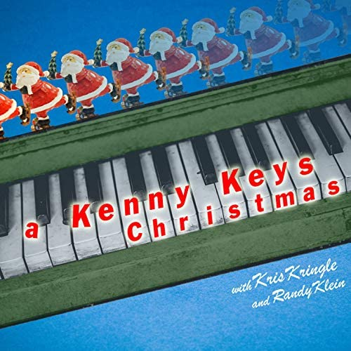 Kenny Keys feat. Kris Kringle & Randy Klein