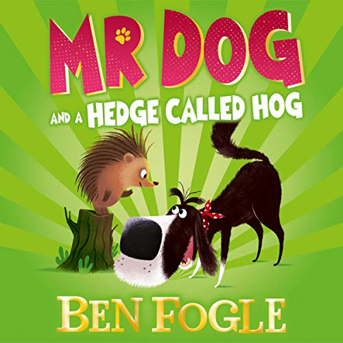 Mr Dog and a Hedge Called Hog audiobook cover art