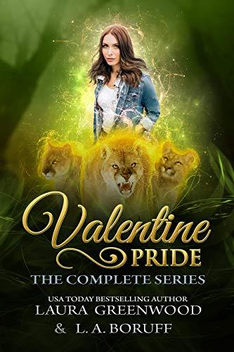 Valentine Pride L.A. Boruff Laura Greenwood