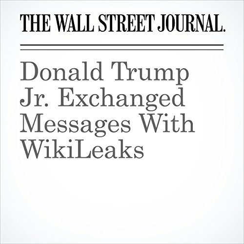 Donald Trump Jr. Exchanged Messages With WikiLeaks copertina