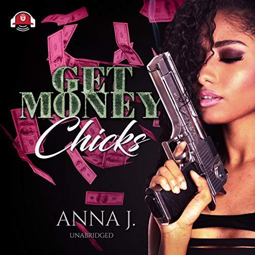 Get Money Chicks audiobook cover art