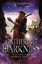 By Morgan Rhodes Gathering Darkness: A Falling Kingdoms Novel (Hardcover) December 9, 2014