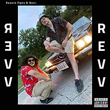 Revv (feat. Rawnie Pipes & Noct.)