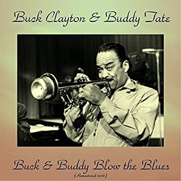 Buck and Buddy Blow the Blues (Remastered 2016)