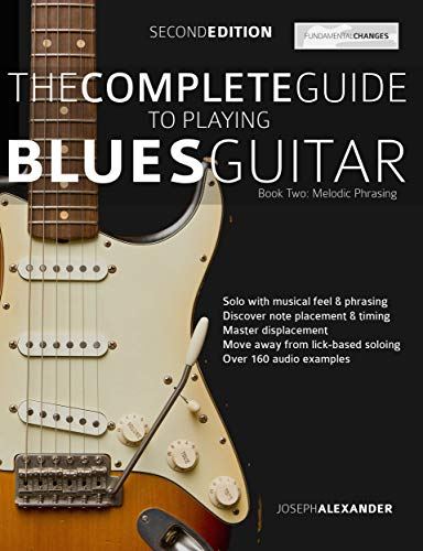 The Complete Guide to Playing Blues Guitar - Book Two: Lead Guitar ...