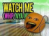 Whatch Me Whip/Nya Nya