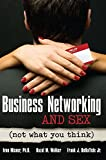Business Networking and Sex: Not...