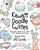 Kawaii Doodle Cuties: Sketching Super-Cute Stuff from Around the World (Kawaii Doodle, 3)