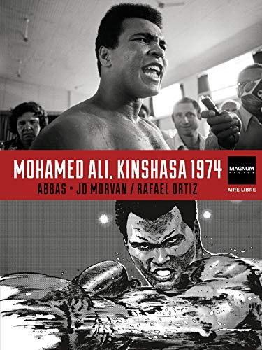Magnum Photos - Tome 4 - Mohamed Ali, Kinshasa 1974 (French Edition)