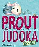Prout de judoka et autres petits bruits des sports