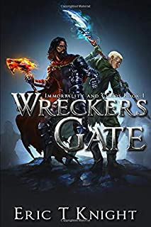 Wreckers Gate (Immortality and Chaos)