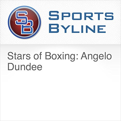 Stars of Boxing: Angelo Dundee audiobook cover art