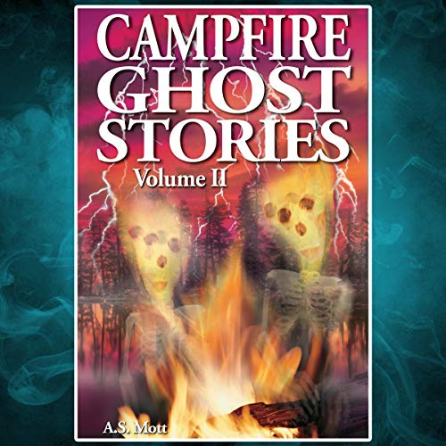 Campfire Ghost Stories, Volume II cover art