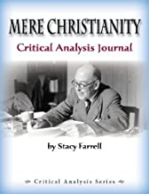 Mere Christianity Critical Analysis Journal by Stacy Farrell(January 1, 2014) Spiral-bound
