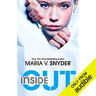 Inside Out                   By:                                                                                                                                 Maria V. Snyder                               Narrated by:                                                                                                                                 Amanda Ronconi                      Length: 8 hrs and 55 mins     329 ratings     Overall 4.1
