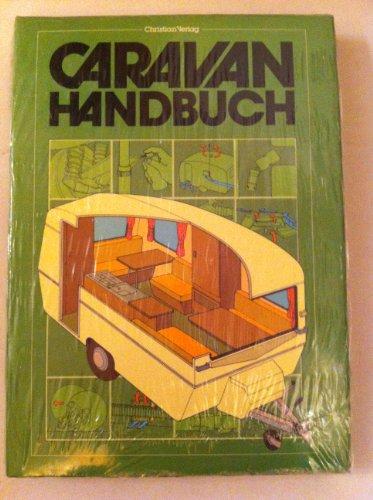 Das Caravan - Handbuch