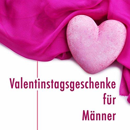 Valentinstagsgeschenke für Männer - Geschenke zum Valentinstag für ihn mit Entspannenden Klaviermusik