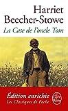 La Case de l'oncle Tom (Classiques t. 6136) - Format Kindle - 9782253094944 - 6,49 €