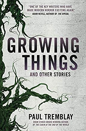 Growing Things and Other Stories (English Edition)