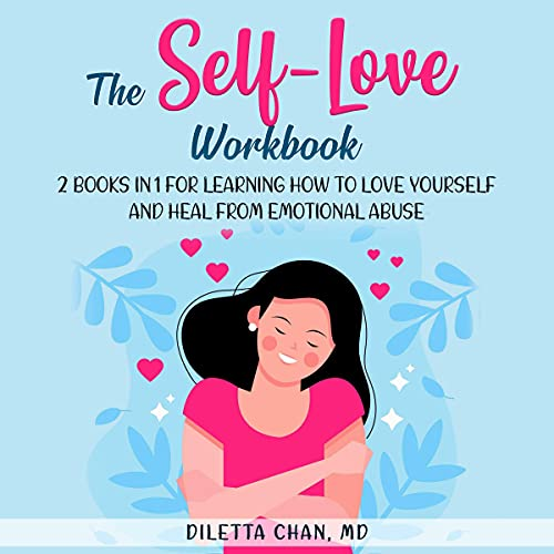 The Self-Love Workbook Audiobook By Diletta Chan MD cover art