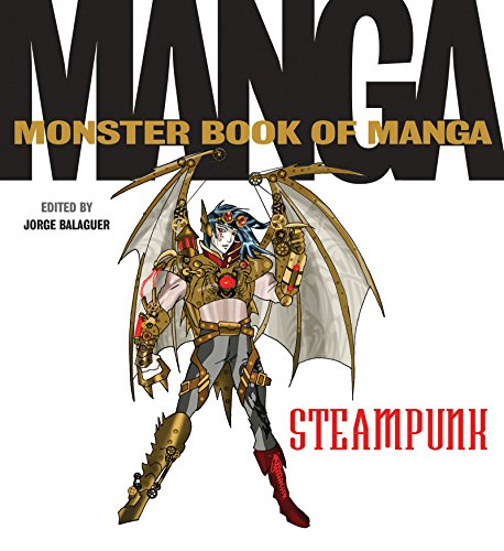 The Monster Book of Manga Steampunk Gothic (English Edition)