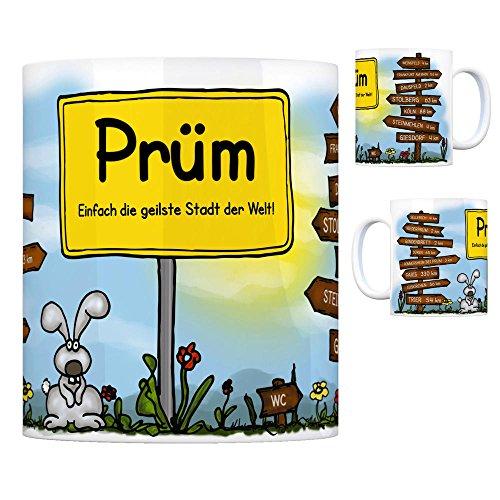 Prüm (Eifel) - Einfach die geilste Stadt der Welt Kaffeebecher Tasse Kaffeetasse Becher mug Teetasse Büro Stadt-Tasse Städte-Kaffeetasse Lokalpatriotismus Spruch kw Paris Weinsfeld Sellerich