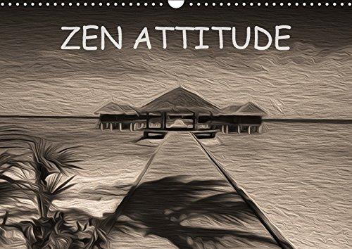 ZEN ATTITUDE (Calendrier mural 2018 DIN A3 horizontal): Composition graphique de tableaux en peinture numérique, sur le thème de la zen attitude. ... Art) [Kalender] [Apr 04, 2017] Le Lay, Nadia