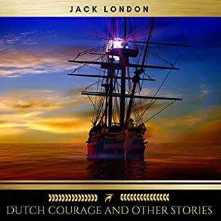 Dutch Courage and Other Stories audiobook cover art
