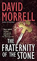 The Fraternity of the Stone: A Novel