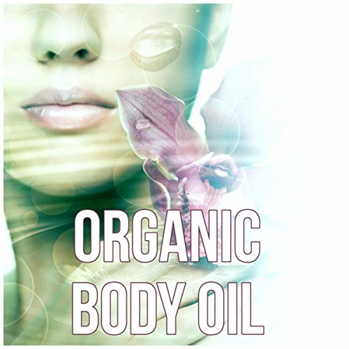 Organic Body Oil – Destress, Health Spa, Piano, Flute, Sounds of Nature, Music for Massage, Relaxation, Meditation, Reiki Healing,