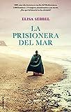 La prisionera del mar (Novela)...