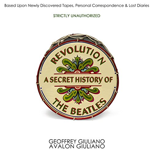 Revolution - a Secret History of the Beatles audiobook cover art