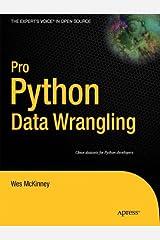 Pro Python Data Wrangling Paperback