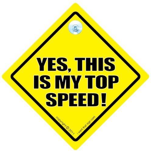 Ja, das ist mein Speed Top Car Sign ja, This is my Top Speed, Bad, Driver, Schild, Aufkleber, Aufkleber Baby on Board, Anti Tailgater Auto Schild, Aufschrift