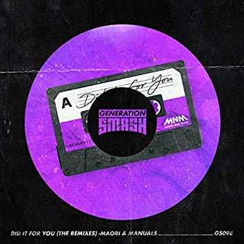 Did It for You - the Remixes